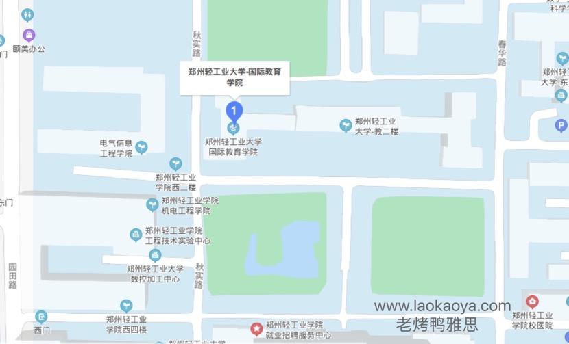 郑州轻工业大学UKVI雅思考点地形图